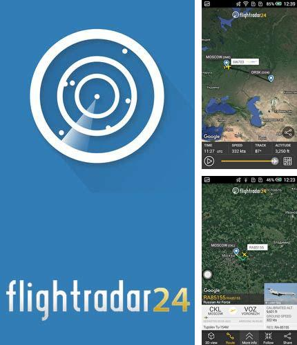 Besides TalkFaster! Android program you can download Flightradar24 - Flight tracker for Android phone or tablet for free.