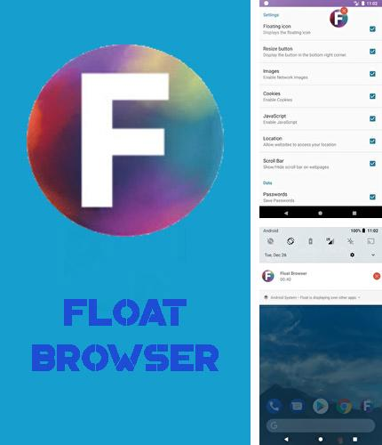 Además del programa Super Locker: Useful tools para Android, podrá descargar Float Browser para teléfono o tableta Android.