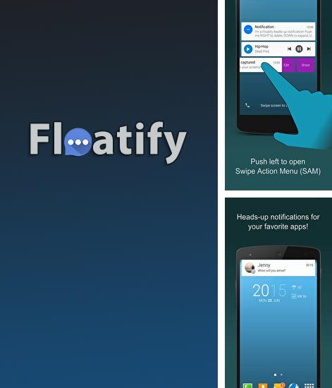 Besides Happn: Local Dating Android program you can download Floatify: Smart Notifications for Android phone or tablet for free.