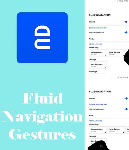 Besides Make me better - Personality dev & Motivation Android program you can download Fluid navigation gestures for Android phone or tablet for free.