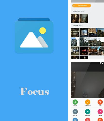 Besides Flash blink Android program you can download Focus - Picture gallery for Android phone or tablet for free.