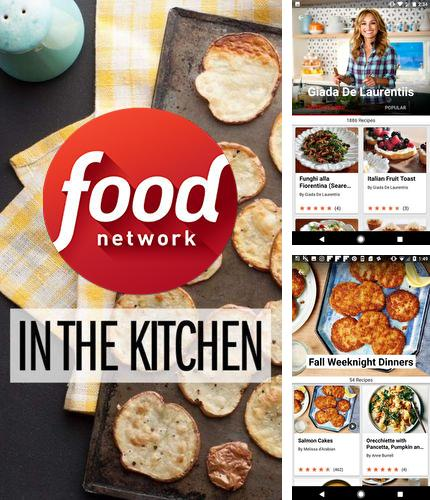 Baixar grátis Food network in the kitchen apk para Android. Aplicativos para celulares e tablets.