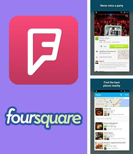 Besides Pexels Android program you can download Foursquare for Android phone or tablet for free.