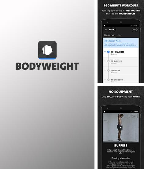 Besides Netflix Android program you can download Freeletics Bodyweight for Android phone or tablet for free.
