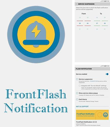 Besides Qamra Android program you can download FrontFlash notification for Android phone or tablet for free.
