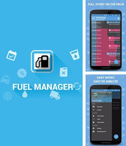 Download Fuel Manager for Android phones and tablets.