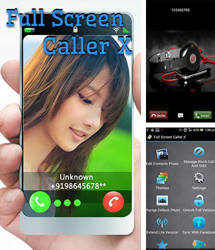 Download Full screen caller X for Android phones and tablets.