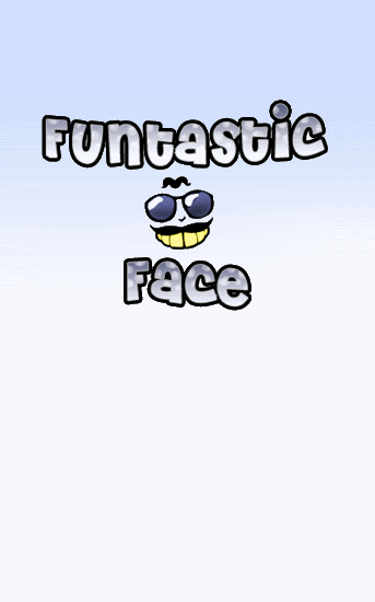 Download Funtastic Face for Android phones and tablets.