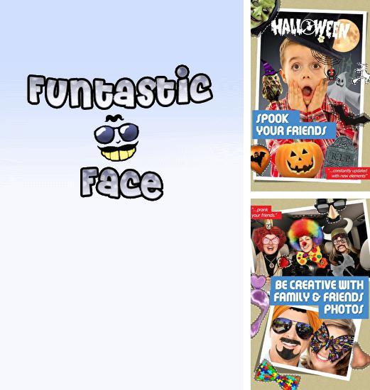 Besides Puffin Browser Android program you can download Funtastic Face for Android phone or tablet for free.