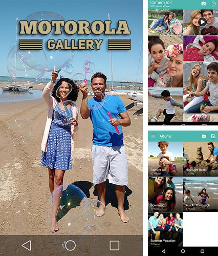 Download Motorola gallery for Android phones and tablets.