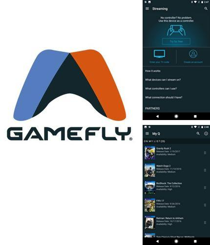Besides Flash blink Android program you can download GameFly for Android phone or tablet for free.