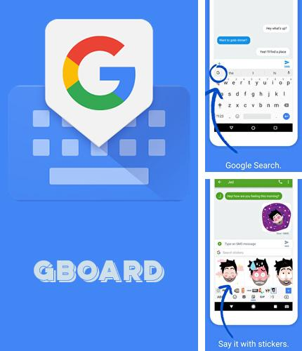 除了Sparrow Android程序可以下载Gboard - the Google keyboard的Andr​​oid手机或平板电脑是免费的。