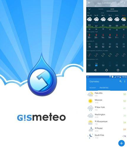Besides GPS test Android program you can download Gismeteo for Android phone or tablet for free.