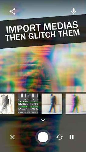 Screenshots des Programms Glitchee: Glitch video effects für Android-Smartphones oder Tablets.