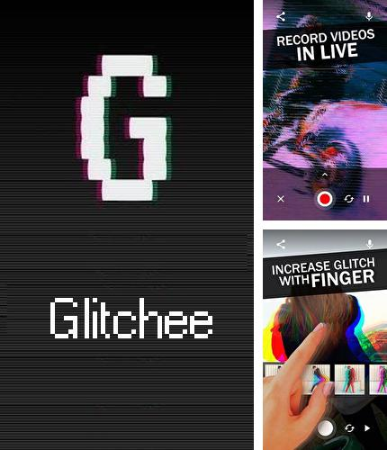 Descargar gratis Glitchee: Glitch video effects para Android. Apps para teléfonos y tabletas.