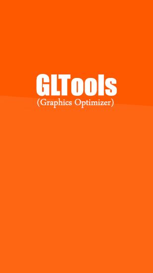 Gltools Fur Android Kostenloser Download