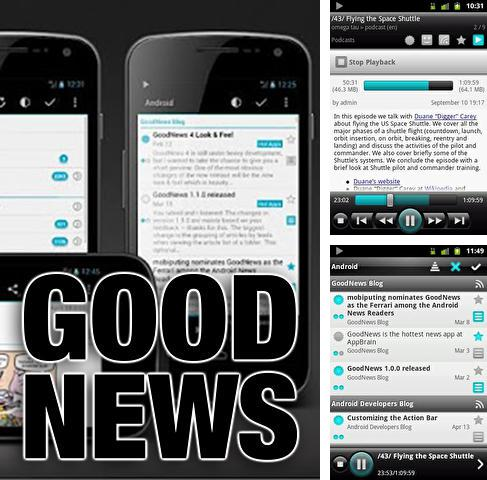 Download Good news for Android phones and tablets.