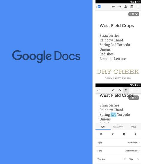 Download Google Docs for Android phones and tablets.