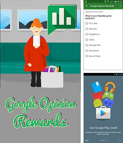 Besides Feedly - Get smarter Android program you can download Google opinion rewards for Android phone or tablet for free.