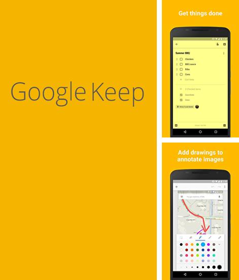 Download Google Keep for Android phones and tablets.
