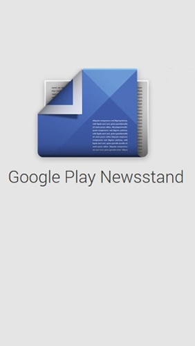 Google Play: Newsstand for Android – download for free