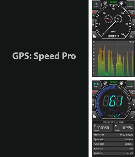 Besides Launcher: Honeycomb Android program you can download GPS: Speed Pro for Android phone or tablet for free.