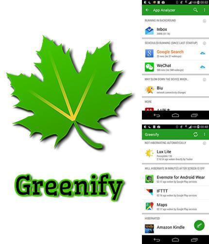 Besides Solid Explorer Android program you can download Greenify for Android phone or tablet for free.