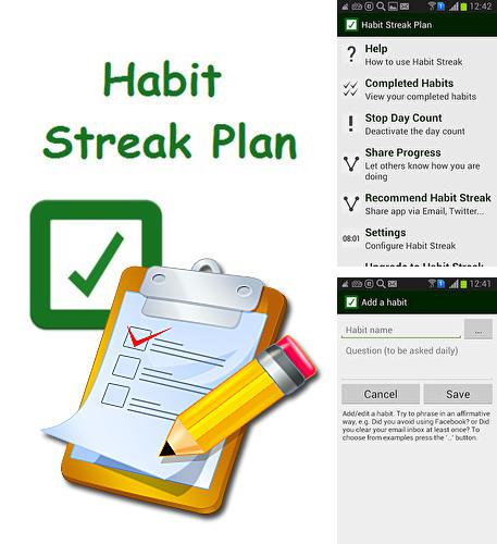 Besides Slack Android program you can download Habit streak plan for Android phone or tablet for free.