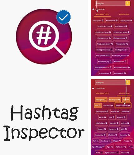 Besides Full Screen Caller ID Android program you can download Hashtag inspector - Instagram hashtag generator for Android phone or tablet for free.