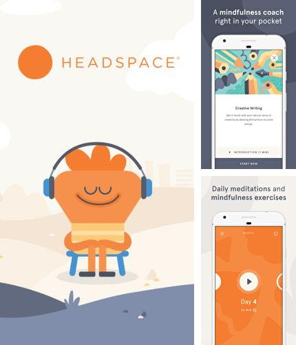 Además del programa Moon Reader para Android, podrá descargar Headspace: Guided meditation & mindfulness para teléfono o tableta Android.