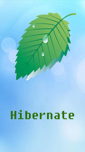 Hibernate - Real battery saver