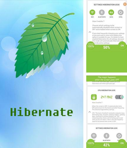 Besides Super Manager Android program you can download Hibernate - Real battery saver for Android phone or tablet for free.