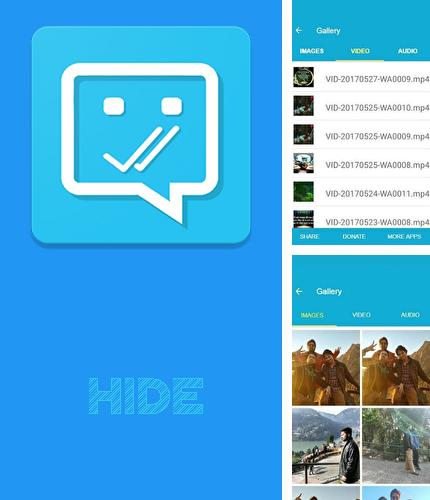 除了Tiny flashlight Android程序可以下载Hide - Blue ticks or last seen, photos and videos的Andr​​oid手机或平板电脑是免费的。