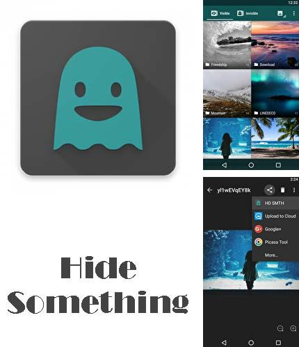 Download Hide something - Photo and video for Android phones and tablets.