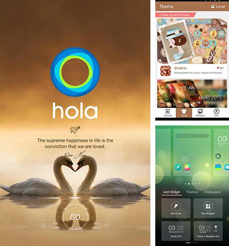 Besides O2Cam Android program you can download Hola launcher for Android phone or tablet for free.