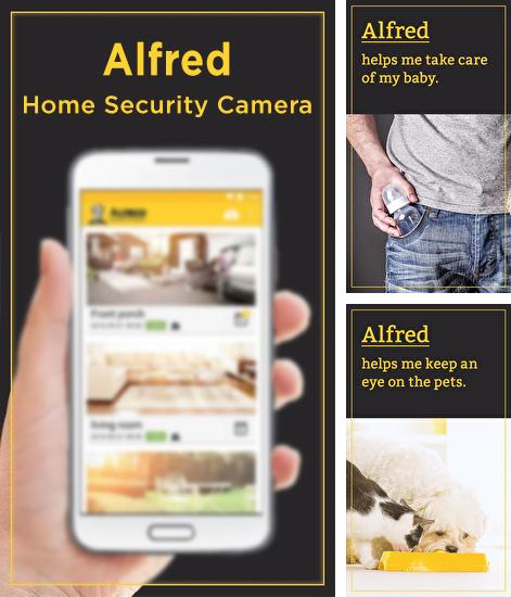 Besides iPhone 5 clock Android program you can download Alfred: Home Security Camera for Android phone or tablet for free.