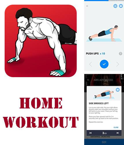 Besides World around me Android program you can download Home workout - No equipment for Android phone or tablet for free.
