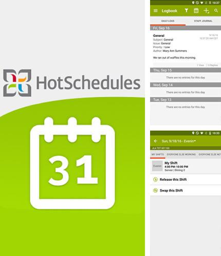 Download Hot Schedules for Android phones and tablets.
