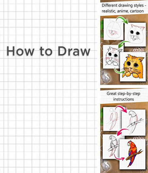 Además del programa Proverbs and sayings para Android, podrá descargar How to Draw para teléfono o tableta Android.