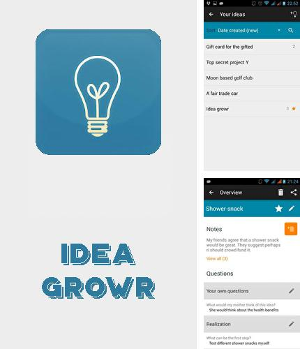 Besides Aviary Android program you can download Idea growr for Android phone or tablet for free.