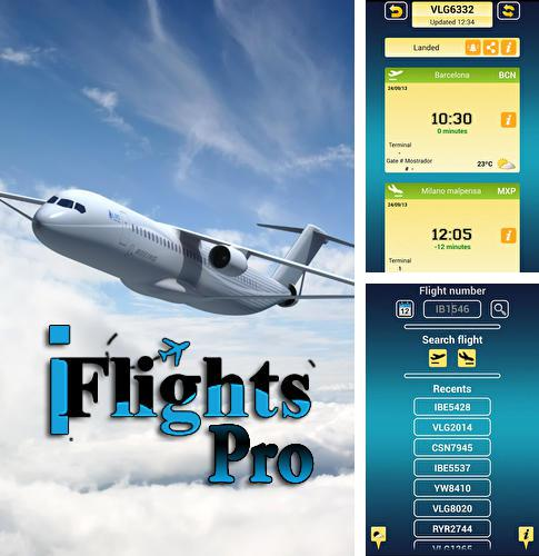 Download iFlights pro for Android phones and tablets.