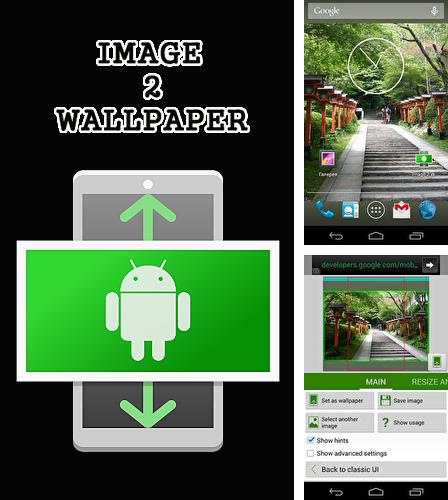 Besides Loopsie - Motion video effects & living photos Android program you can download Image 2 wallpaper for Android phone or tablet for free.