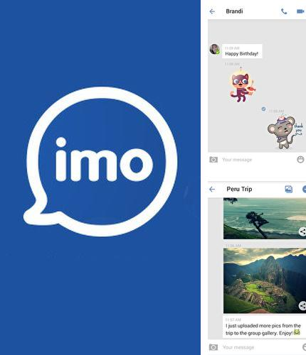 Download imo: video calls and chat for Android phones and tablets.