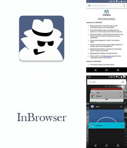 Besides KK Launcher Android program you can download InBrowser - Incognito browsing for Android phone or tablet for free.