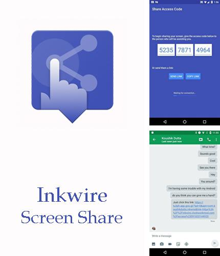 Besides JusTalk - free video calls and fun video chat Android program you can download Inkwire screen share + Assist for Android phone or tablet for free.