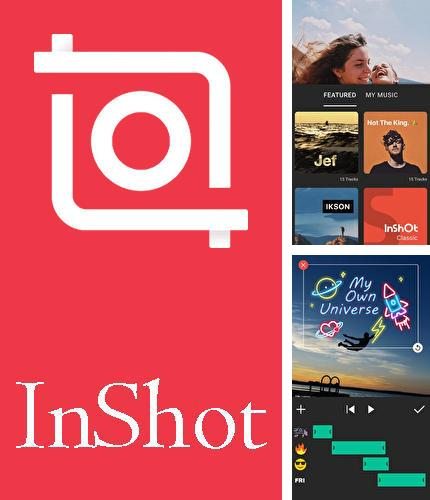 Besides Cold Launcher Android program you can download InShot - Video editor & Photo editor for Android phone or tablet for free.