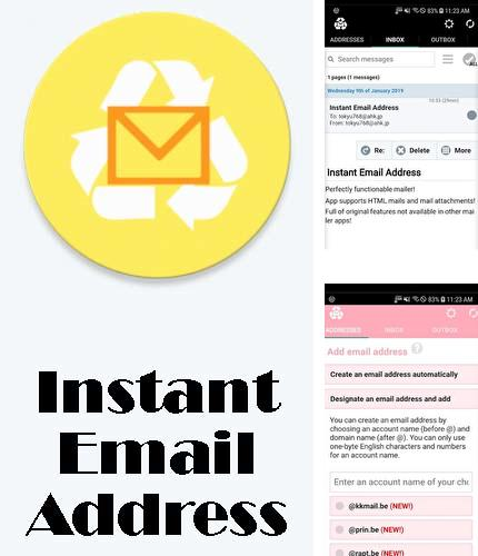 Descargar gratis Instant email address - Multipurpose free email para Android. Apps para teléfonos y tabletas.