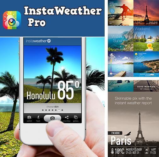 Download Insta weather pro for Android phones and tablets.