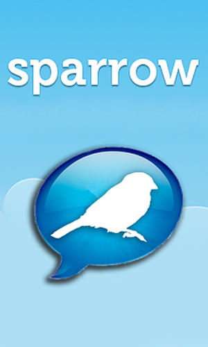 Download Sparrow for Android phones and tablets.