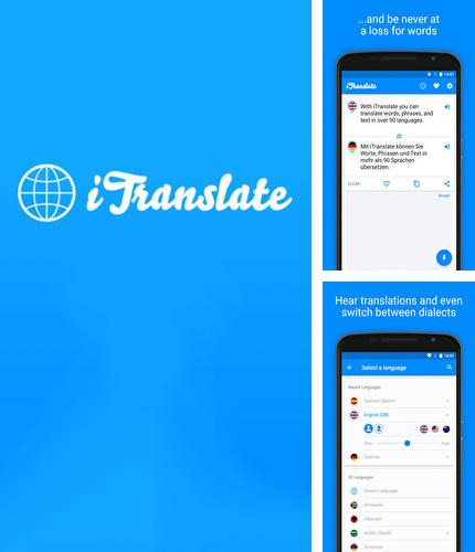 Besides Automate Android program you can download iTranslate: Translator for Android phone or tablet for free.